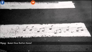 Miyagi - Illusion (Soul Button Remix)