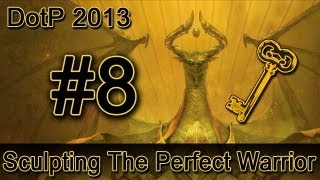 DotP 2013 : Challenge #8 (Sculpting The Perfect Warrior) Solution