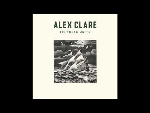 Alex Clare Treading Water (Official Music)