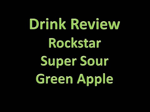 Drink Review - Rockstar: Supersour; Green Apple