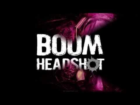 Boom Headshot Dubstep