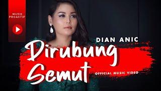 Dian Anic - Dirubung Semut (Official Music Video)