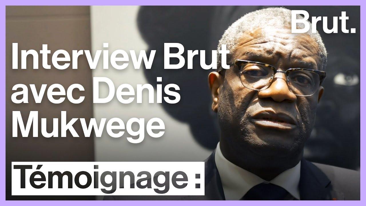 Brut a rencontré Denis Mukwege, prix Nobel de la paix