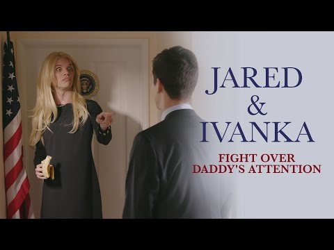 Jared Kushner and Ivanka Trump Fight Over Daddy's Attention