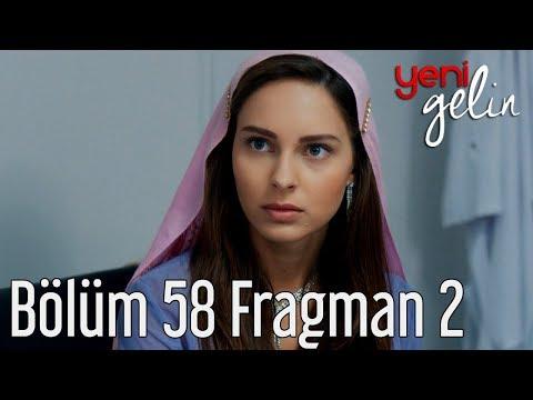 Yeni Gelin 58. Bölüm 2. Fragman