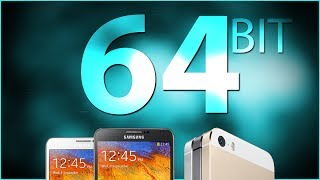 32 Bit Vs 64 Bit Smartphones And Tablets