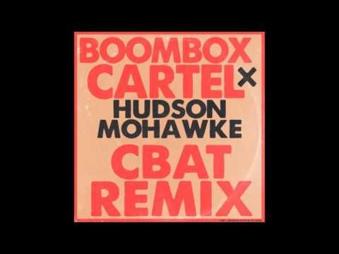 Hudson Mohawke - CBAT (Boombox Cartel Remix) (OFFICIAL SONG)
