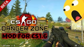 Csgo Danger Zone MoD For CS1.6 | Demo Version | Download