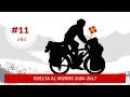 #11 ANIVERSARIOS · Vuelta al mundo en bici 2004-2017 (11º año)