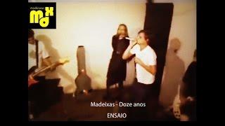 Madeixas - Doze Anos [Ensaio - 2001]