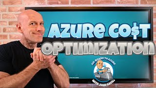 Azure Cost Optimization Deep Dive