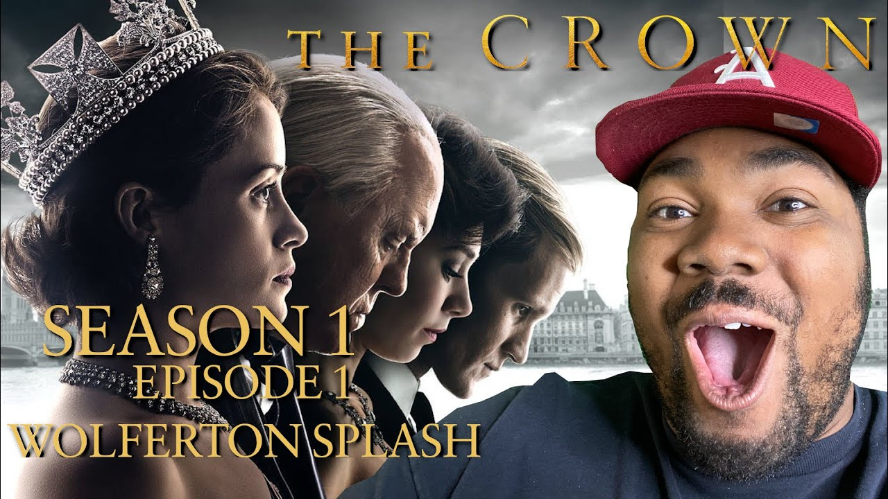 Download The Crown Season 1 Episode 1 Wolferton Splash REACTION
