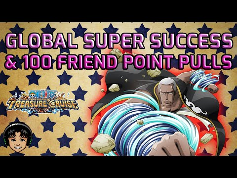 100 Friend Point Pulls & Global Super Success [One Piece Treasure Cruise]