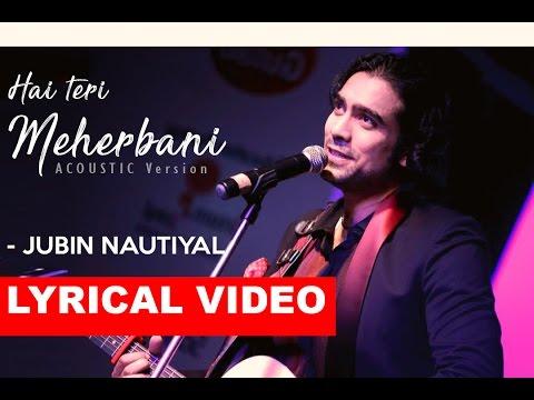 Hai Teri Meherbani Full Song   Acoustic...
