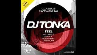 dj tonka feel gusto remix remastered