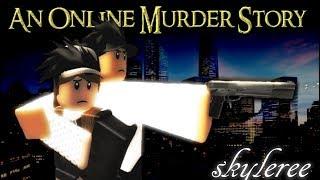 An Online Murder Story - A Roblox Sad Movie