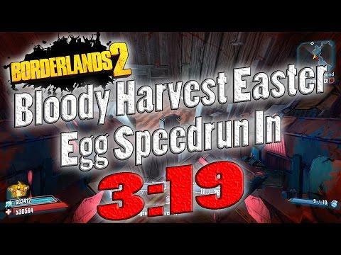 Borderlands 2   Bloody Harvest Easter Egg Speedrun In 3:19  