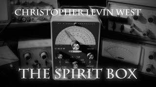 Christopher Levin West-The Spirit Box