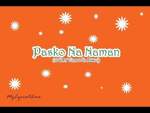 Pasko Na Naman (O Kay Tulin Ng Araw) Lyrics