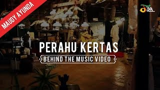 Maudy Ayunda - Behind The Music Video of Perahu Kertas