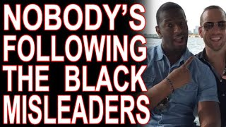 "The End of White Supremacy's Black ""Misleaders"""