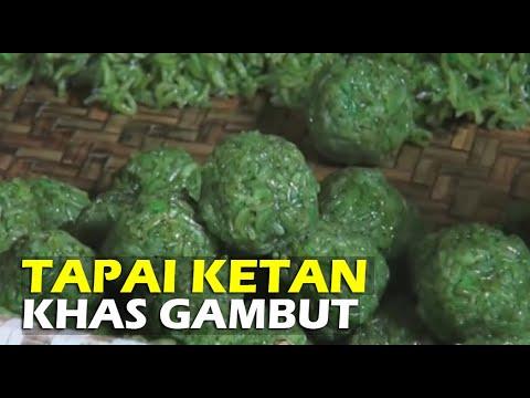 Ternyata Begini Cara Bikin Tapai Ketan Khas Gambut Kab Banjar - traditional food Kalimantan