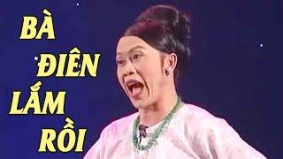 """Hài Hoài Linh, Hoài Tâm, Thái Hoà Hay Nhất - Hài Kịch """" Bà Điên Lắm Rồi """" Mới Nhất"""