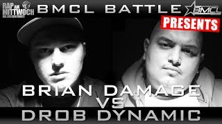 BMCL RAP BATTLE: BRIAN DAMAGE VS DROB DYNAMIC (BATTLEMANIA CHAMPIONSLEAGUE)