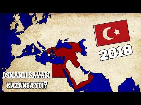 Osmanlı Birinci Dünya Savaşını Kazansaydı?