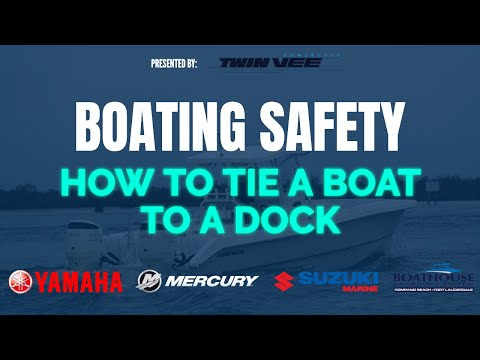How To Tie A Boat To A Dock