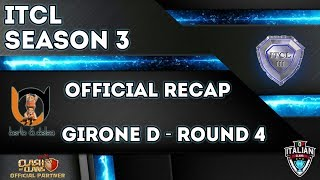 3° Torneo IT.C.L. [2019] | Recap Girone D [Round 4] | Clash of Clans [ITA]