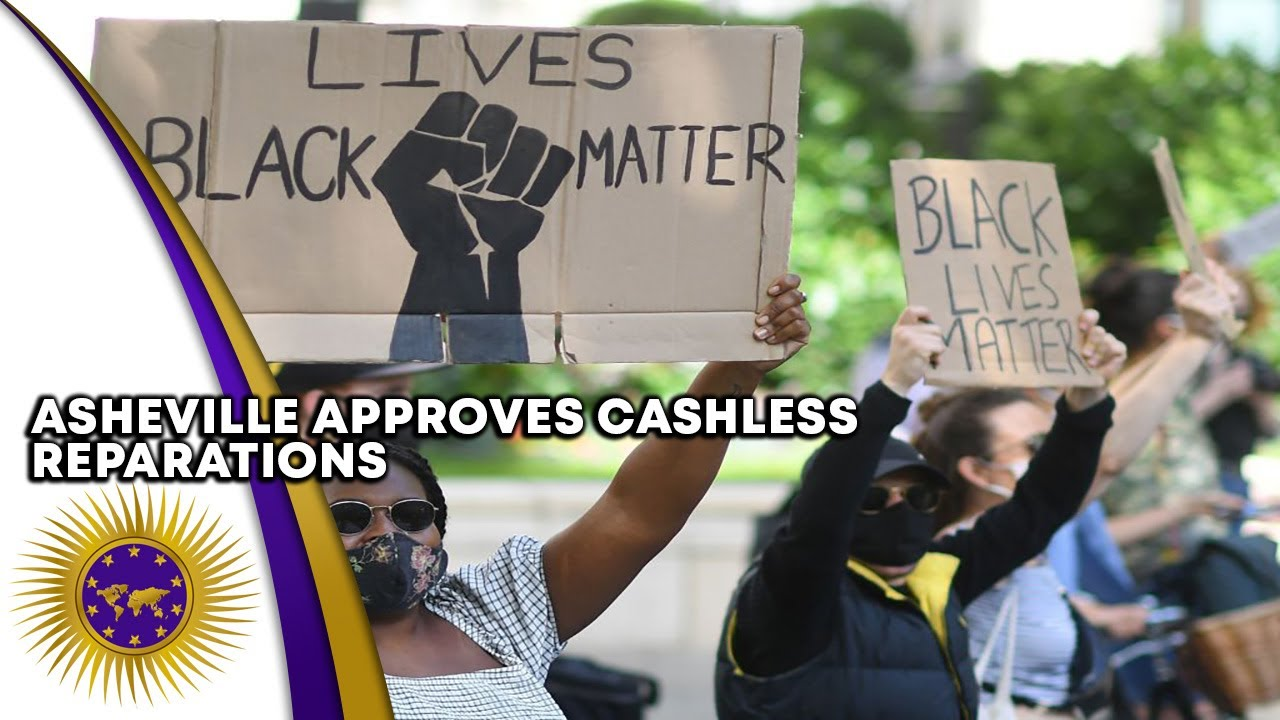 Asheville, North Carolina Approves Reparations To Black Residents With NO CASH PAYMENTS