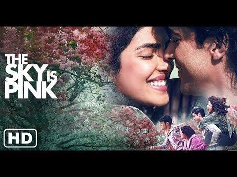 The Sky Is Pink  FULL MOVIE facts | Priyanka C J, Farhan A, Zaira W, Rohit S | Shonali B | Oct 11