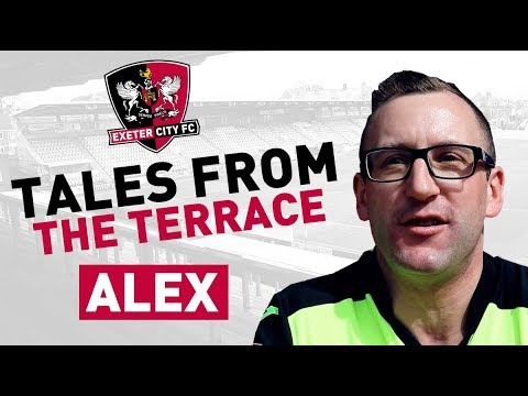 Tales from the Terrace: Alex | Exeter City Football Club