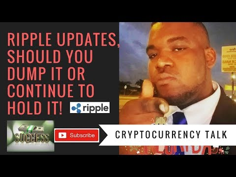 Ripple Updates, Crypto Bloodbath? Should You Hold or Dump Your Ripple? Should you buy or Sell?
