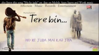 Tere Bin Ho Ke Juda Kab Jiya #Bollywood Sad Romantic Song #Chandra Surya #Affection Music Records