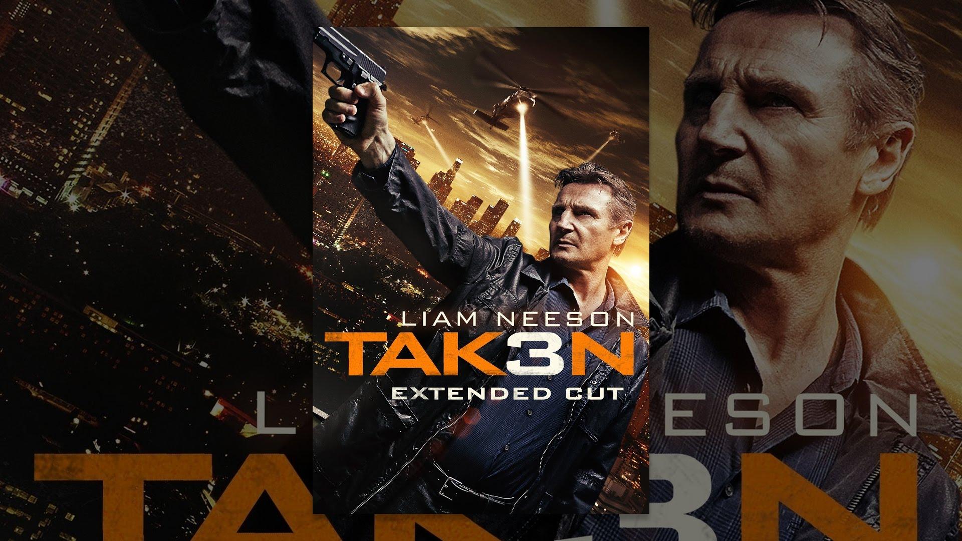 Download Taken 3 Extended