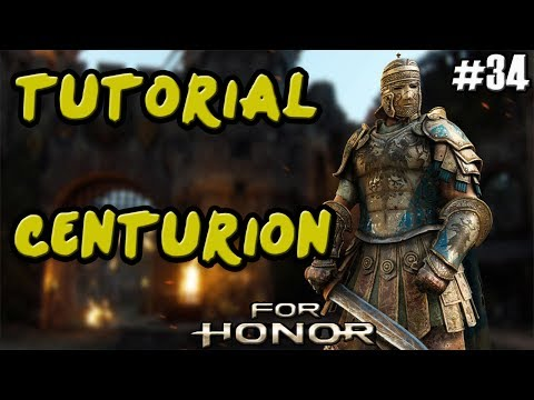 FOR HONOR | GUIA TUTORIAL CABALLEROS CENTURION | COMBOS Y TRUCOS | GAMEPLAY ESPAÑOL