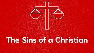 "February 3rd 2019 ""The Sins of a Christian"" Daniel Prock"