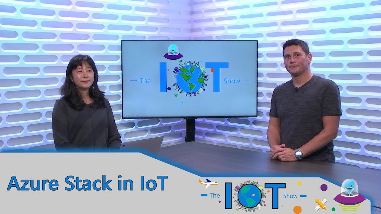 Internet of Things Show: Azure Stack in IoT