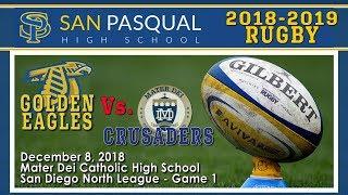 2018.12.08 RUGBY San Pasqual HS v Mater Dei Catholic HS