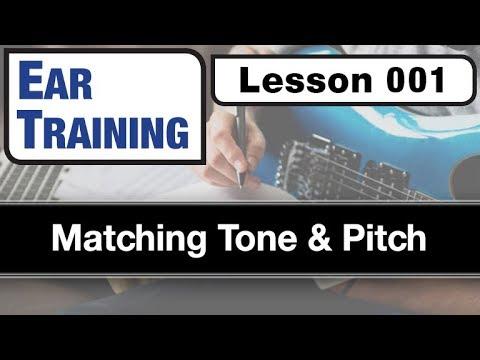 EAR TRAINING 001: Matching Tone & Pitch