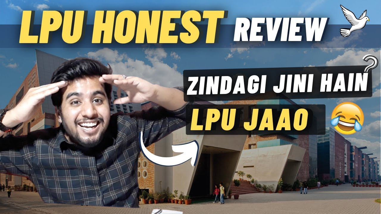Download LPU Honest Review   Reality Explained 😂   Placements   Hostel   Campus Life   Scholorships & Fee