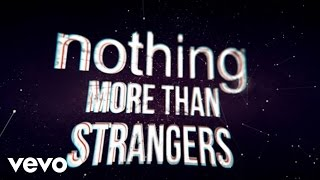 Seven Lions, Myon & Shane 54 - Strangers (Radio Edit) [Lyric Video] ft. Tove Lo
