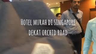 Gambar cover Hotel Murah di dekat Orchard Road Singapore