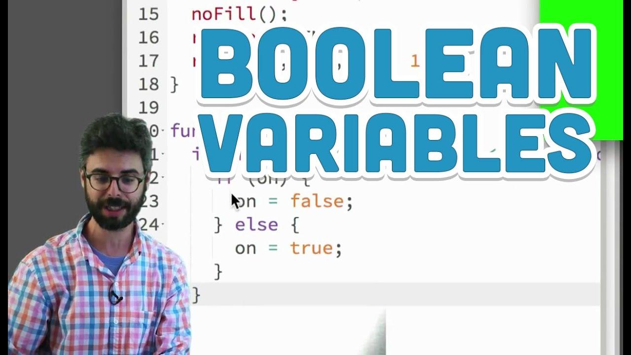 3.4: Boolean Variables - p5.js Tutorial