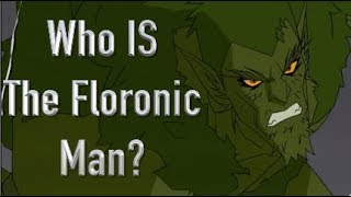 Who Is The Floronic Man? (Villain In Batman And Harley Quinn Movie)
