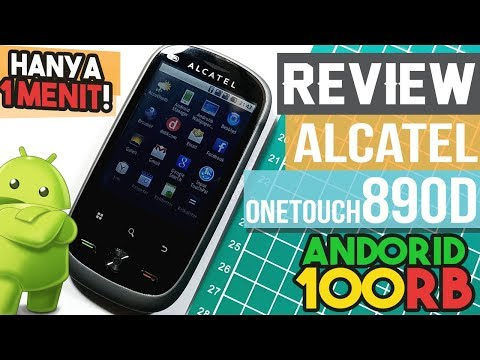 Review Alcatel OneTouch 890D Hanya 1 Menit