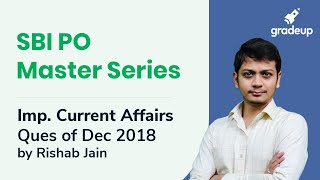 SBI PO Master Series: Important Current Affairs Questions of December 2018