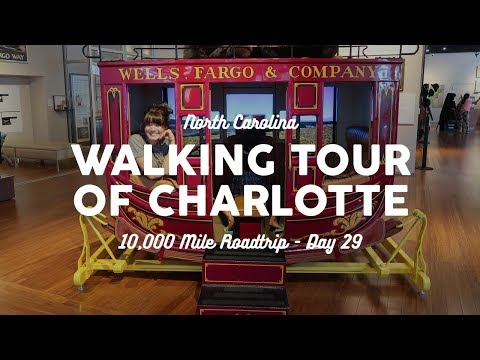 Charlotte Walking Tour and Wells Fargo Museum | 10K Road Trip Vlog Day 29